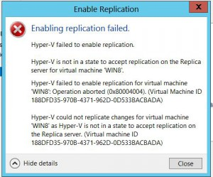 Enable replication failed Hyper-V is not in a state to acept replication on the replica server